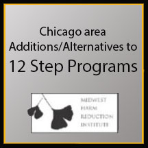 Chicago Area Additions/Alternatives to 12 Step Programs
