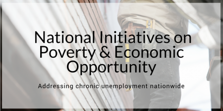 National Initiatives on Poverty & Economic Opportunity